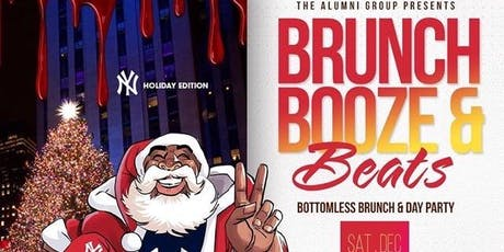 Brunch Booze & Beats - Holiday Bottomless Brunch & Day Party tickets