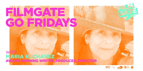 FILMGATE GO FRIDAY featuring Maria K. Chavez tickets