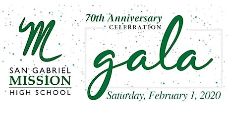 San Gabriel Mission High School Gala tickets