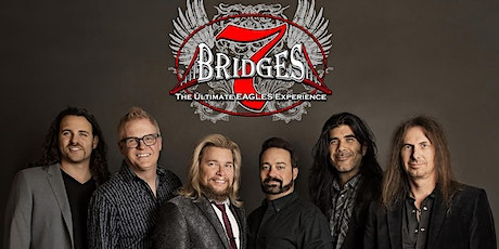 7 Bridges: The Ultimate Eagles Experience (Tribute) tickets