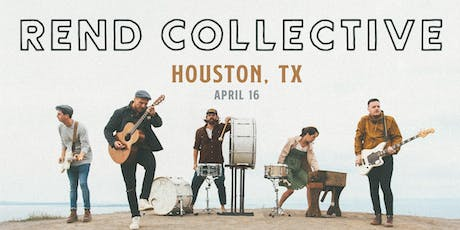 Rend Collective (Houston, TX) tickets