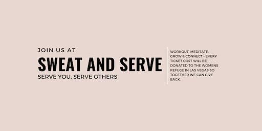 Sweat & Serve