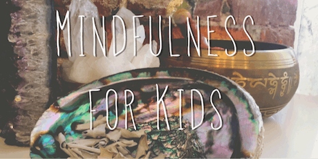 Mindfulness for Kids by Amber Cummings tickets