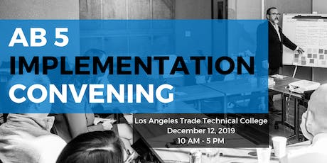 AB 5 Implementation Convening tickets