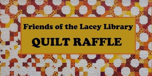 LACEY TIMBERLAND LIBRARY QUILT RAFFLE