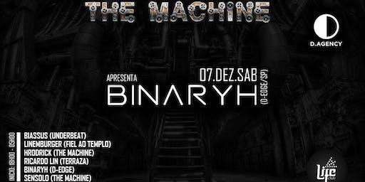 The Machine Apresenta: Binaryh (D-Edge)