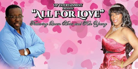 """""""All For Love"""" Featuring Queen Aries and Ken Young Valentine's Week tickets"""