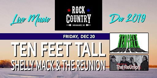 Ten Feet Tall with Shelly Mack and The ReUnion at Rock Country!