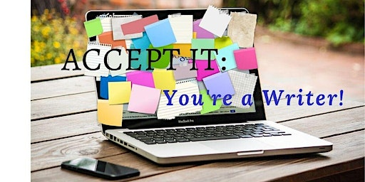Accept It: You're a Writer