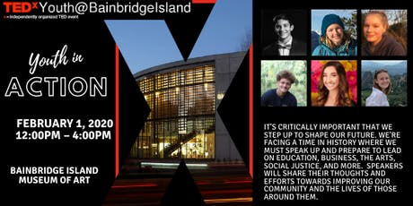 TEDxYouth@BainbridgeIsland: Youth in Action tickets