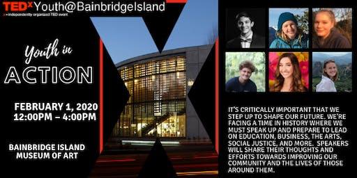 TEDxYouth@BainbridgeIsland: Youth in Action