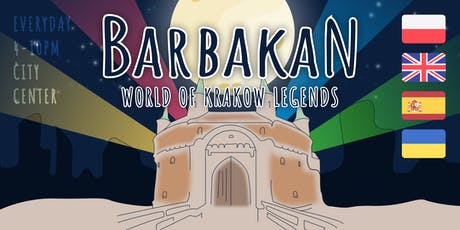 Bajeczny Barbakan — interactive multimedia exhibition in Krakow tickets