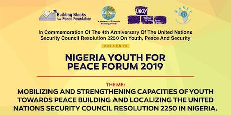 NIGERIA YOUTH FOR PEACE FORUM 2019 tickets