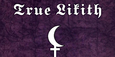 TRUE LILITH w/ VRY MONDAY, BURIED IN ROSES & RICKOLUS at The Milestone Club tickets