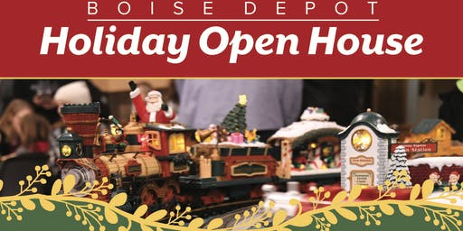 Boise Depot Holiday Open House
