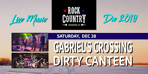 Gabriel's Crossing with Dirty Canteen at Rock Country!