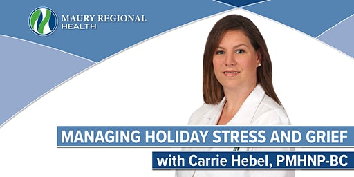 Managing Holiday Stress & Grief