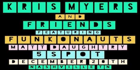 Kris Myers & Friends tickets