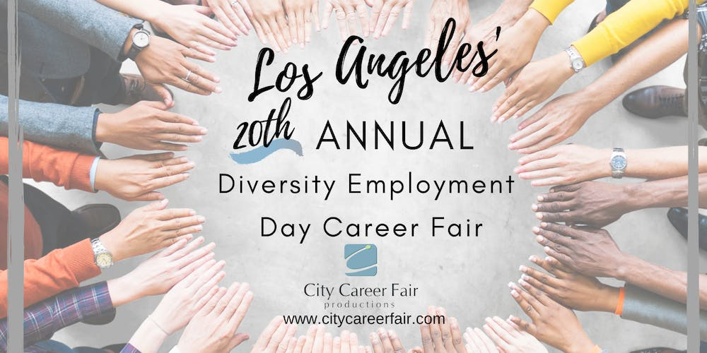 Los Angeles Career Fair 2020.Los Angeles 20th Annual Diversity Employment Day Career