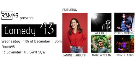 Comedy 43 - 11th of December tickets