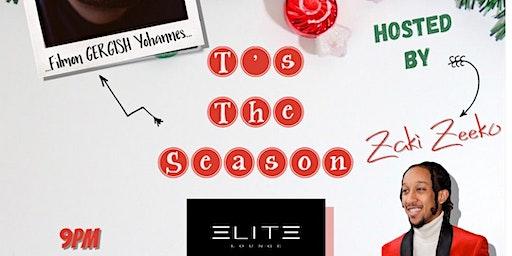 "T's The Season with Filmon ""GERGISH"" Yohannes"