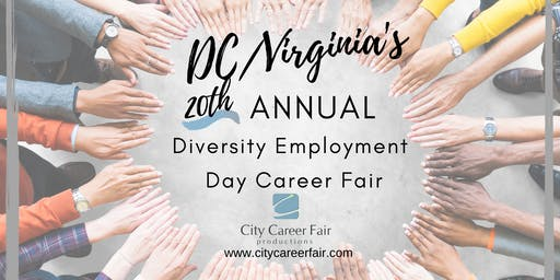 DC/VIRGINIA'S 20th ANNUAL DIVERSITY EMPLOYMENT DAY CAREER FAIR, April 1, 2020