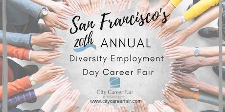 SAN FRANCISCO'S 20th ANNUAL DIVERSITY EMPLOYMENT DAY CAREER FAIR, April 8, 2020 tickets