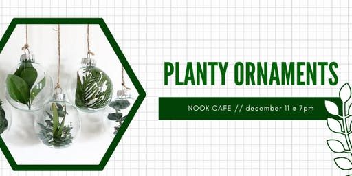 Planty Craft Ornament Workshop