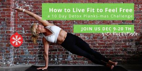 10 Day Detox & Planks-mas Challenge with Kim tickets