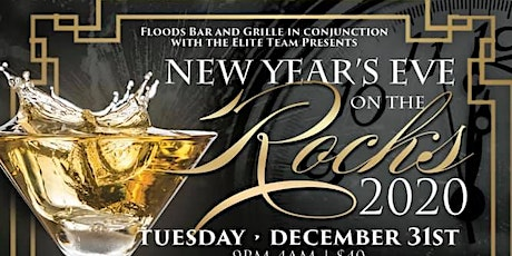 Floods Bar and Grille Presents New Year's Eve On the Rocks 2020! tickets