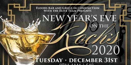 Floods Bar and Grille Presents New Year's Eve On the Rocks 2020!