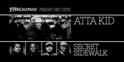 9p - Atta Kid & Secret Sidewalk