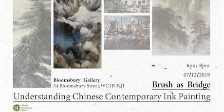 Bloomsbury-Brush as Bridge: Understanding Chinese Contemporary Ink Painting tickets