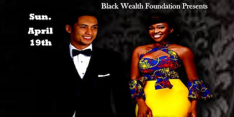 First Annual Black Wealth Formal Ball  Fundraiser tickets