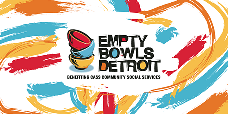 Empty Bowls Detroit Eastern Market 2020 tickets