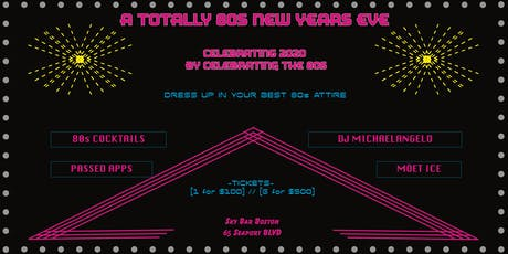 A Totally 80's New Year's Eve tickets
