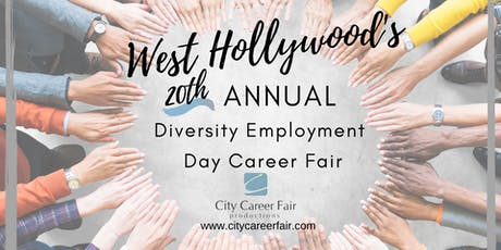 WEST HOLLYWOOD'S 20th ANNUAL DIVERSITY EMPLOYMENT DAY CAREER FAIR June 26, 2020 tickets