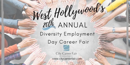 WEST HOLLYWOOD'S 20th ANNUAL DIVERSITY EMPLOYMENT DAY CAREER FAIR June 26, 2020