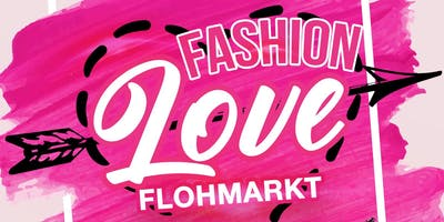 Fashion Love Flohmarkt - Tischvergabe - 26. Januar 2020