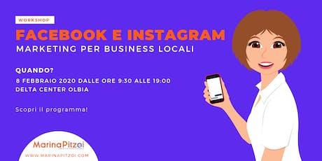 Facebook e Instagram Marketing per business locali biglietti
