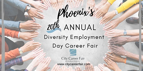 PHOENIX'S 20th ANNUAL DIVERSITY EMPLOYMENT DAY CAREER FAIR October 7, 2020 tickets