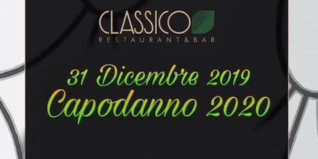 Capodanno 2020 - Classico Restaurant tickets