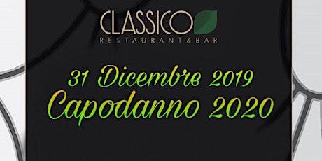 Capodanno 2020 - Classico Restaurant biglietti
