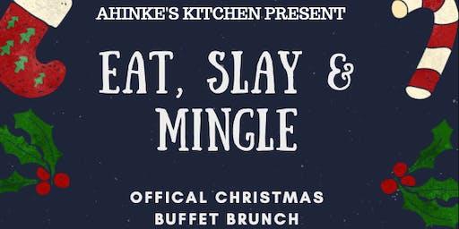 Eat, Slay & Mingle