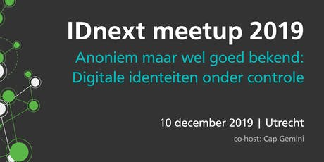 IDnext Meetup 2019 - Anonymous but still well-known – digital identities under control tickets