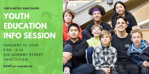 Youth Education Program Info Session - Vancouver