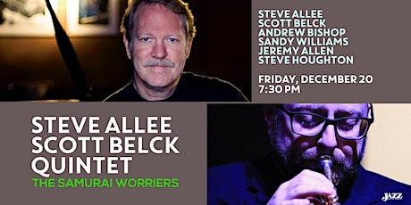 "Steve Allee | Scott Belck Quintet ""The Samurai Worriers"" tickets"