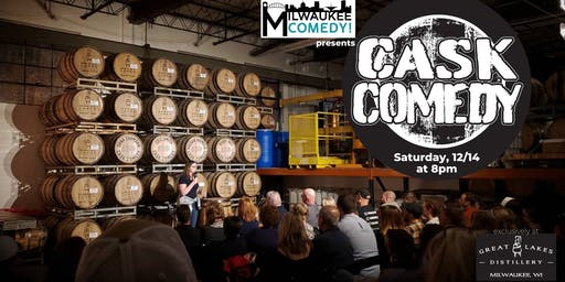Cask Comedy at Great Lakes Distillery