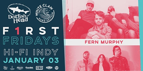 First Fridays @ HI-FI: Fern Murphy w/ Sungaze tickets