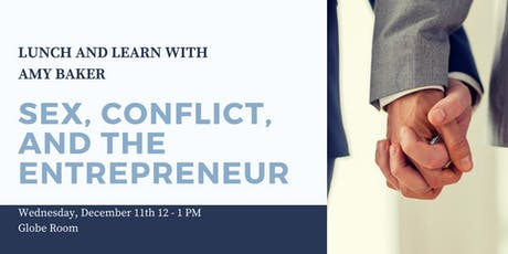 Sex, Conflict, and the Entrepreneur tickets